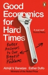 Good Economics for Hard Times Banerjee 	Abhijit V, Duflo Esther