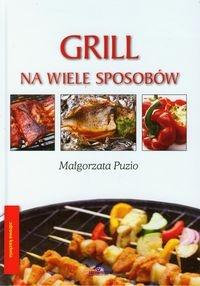 Grill na wiele sposobów Puzio Małgorzata