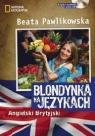 Blondynka na językach Angielski Brytyjski + CD mp3