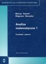 Analiza matematyczna 1 Przykłady i zadania Gewert Marian, Skoczylas Zbigniew