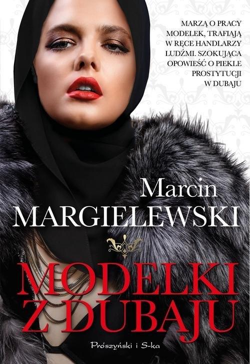 Modelki z Dubaju Margielewski Marcin