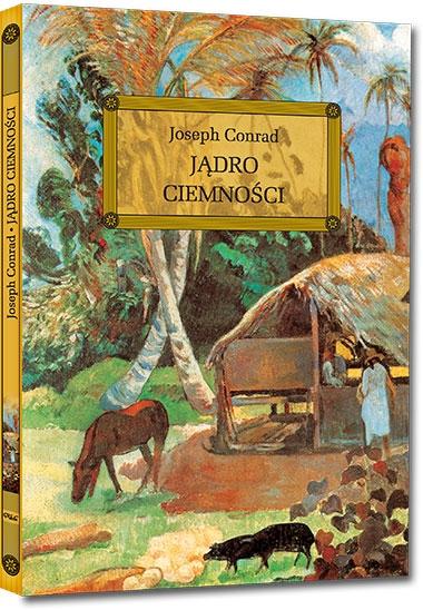 Jądro ciemności Joseph Conrad