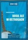 Boso ale w ostrogach  (Audiobook) Grzesiuk Stanisław