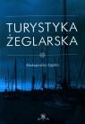 Turystyka żeglarska Łapko Aleksandra