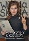 Dziewczyny z konspiry Agnieszka Lewandowska-Kąkol