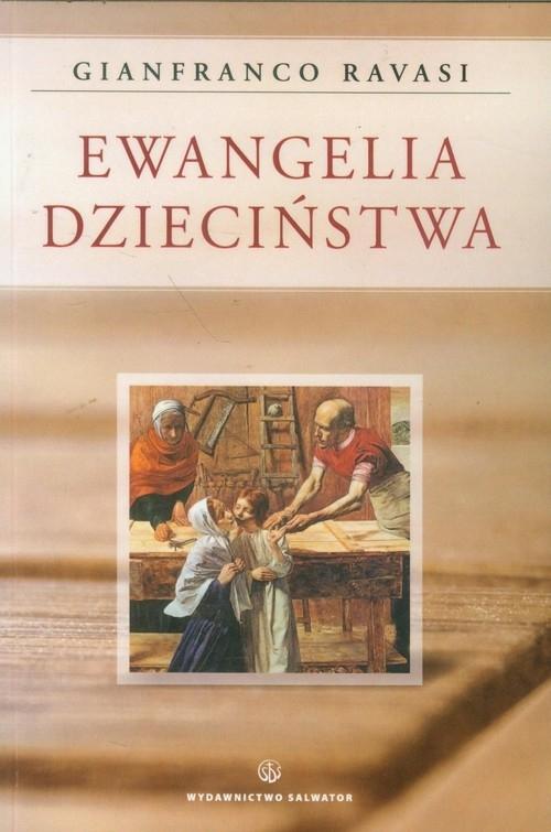 Ewangelia Dzieciństwa Ravasi Gianfranco