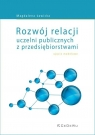 Rozwój relacji uczelni publicznych z przedsiębiorstwami - ujęcie modelowe