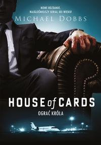 House of Cards Ograć króla Dobbs Michael
