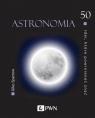 50 idei, które powinieneś znać Astronomia Sparrow Giles