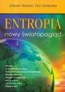 Entropia. Nowy światopogląd Rifkin Jeremy, Howard Ted