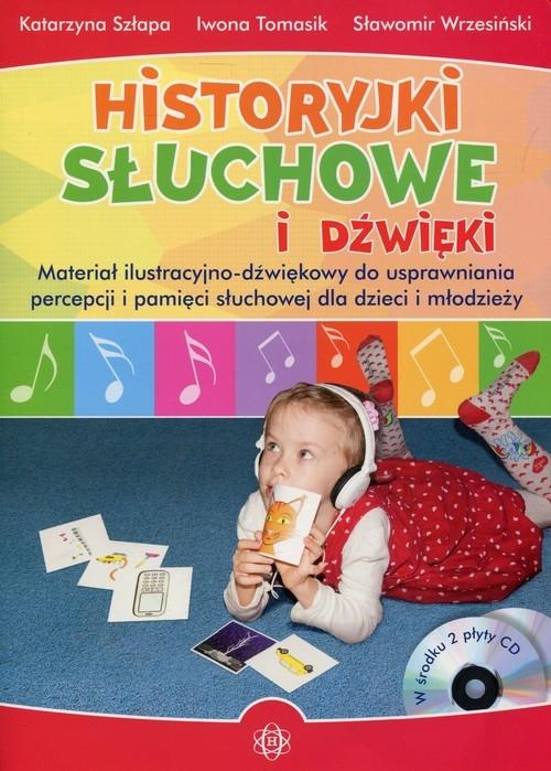 Historyjki słuchowe i dźwięki + 2CD Szłapa Katarzyna, Tomasik Iwona, Wrzesiński Sławomir