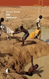 Żar. Oddech Afryki w.2 Dariusz Rosiak
