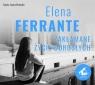 Zakłamane życie dorosłych Ferrante Elena