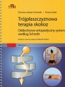 Trójpłaszczyznowa terapia skolioz Oddechowo-ortopedyczny system według Lehnert-Schroth Christa, Grobl Petra