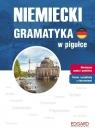 Niemiecki. Gramatyka w pigułce opracowanie zbiorowe