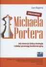 Zrozumieć Michaela Portera Jak stworzyć dobrą strategię i zdobyć Magretta Joan