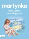 Martynka. Małe historie na spokojny sen
