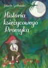 Historia księżycowego Promyka Gadomska Jolanta