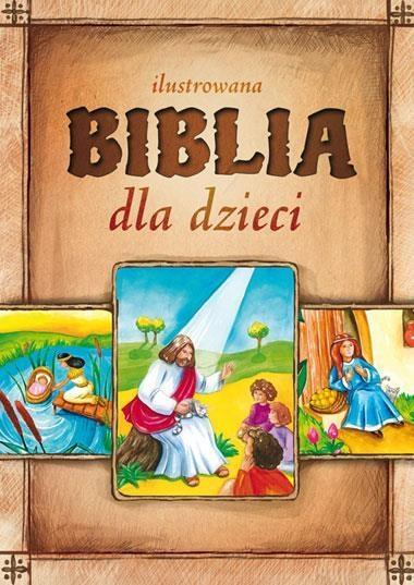 Ilustrowana Biblia dla dzieci Białek Małgorzata