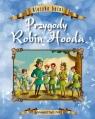 Klasyka baśni Przygody Robin Hooda