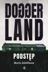 Doggerland T.1. Podstęp