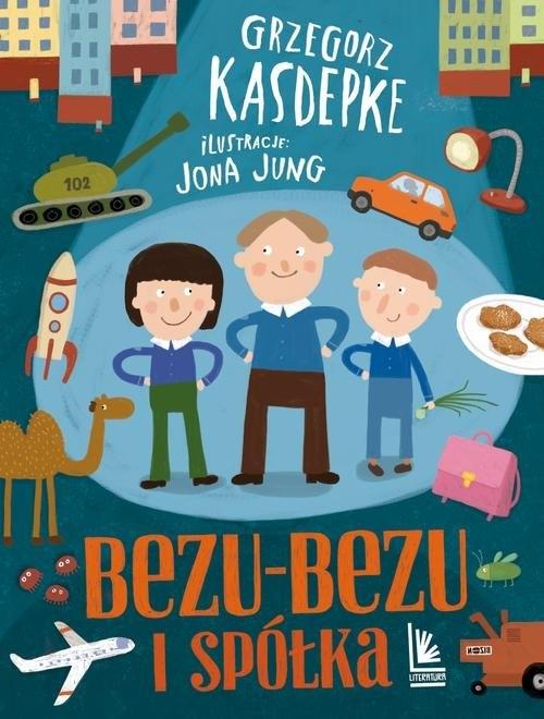Bezu-bezu i spółka Kasdepke Grzegorz