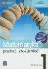 Matematyka Poznać, zrozumieć 1 Podręcznik Zakres podstawowy
