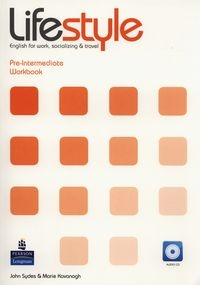 Lifestyle Pre-Intermediate. Workbook + CD (Uszkodzona okładka) Sydes John, Kavanagh Marie
