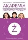 Akademia wzorowej wymowy Ż