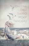 Mgły Tangeru Barrio Cristina Lópe