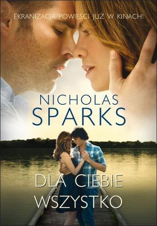 Dla ciebie wszystko Sparks Nicholas