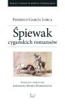 Śpiewak cygańskich romansów Lorca Federico Garcia