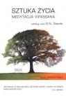 Sztuka życia Medytacja Vipassana