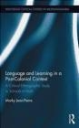 Language and Learning in a Post-Colonial Context Marky Jean-Pierre