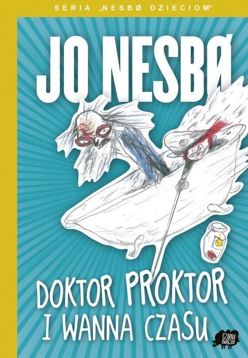 Doktor Proktor i wanna czasu Nesbo Jo