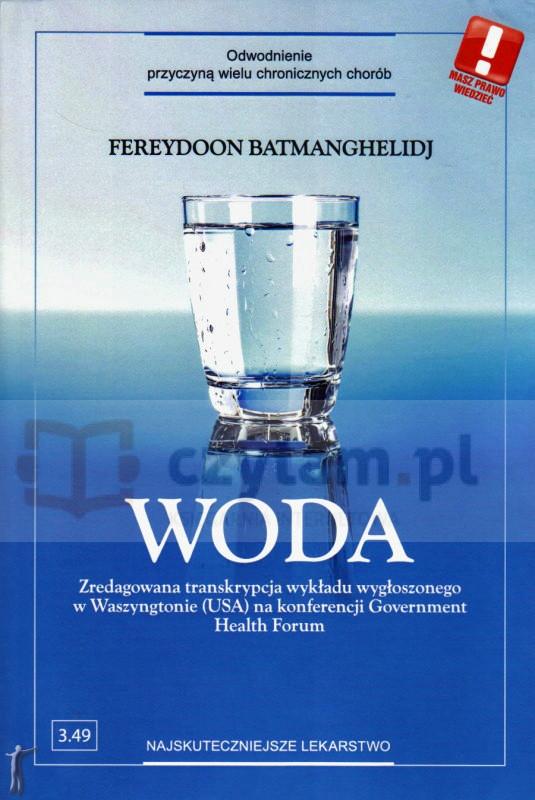 Woda. Odwodnienie - przyczyna wielu chronicznych chorób