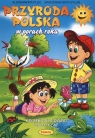 Przyroda Polska w porach roku książka dla dzieci od 6 - 11 lat Plec Aleksandra, Skoczylas Marzena
