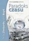 Paradoks czasu. Psychologia postrzegania czasu