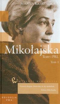 Mikołajska Teatr i PRL Tom 48 Część 1 Krakowska Joanna