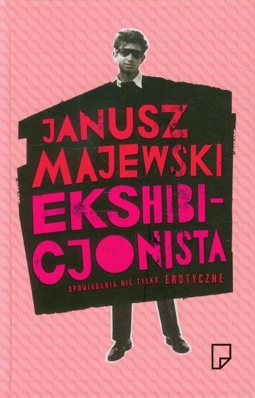 Ekshibicjonista Majewski Janusz