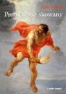 Prometeusz skowany Ajschylos