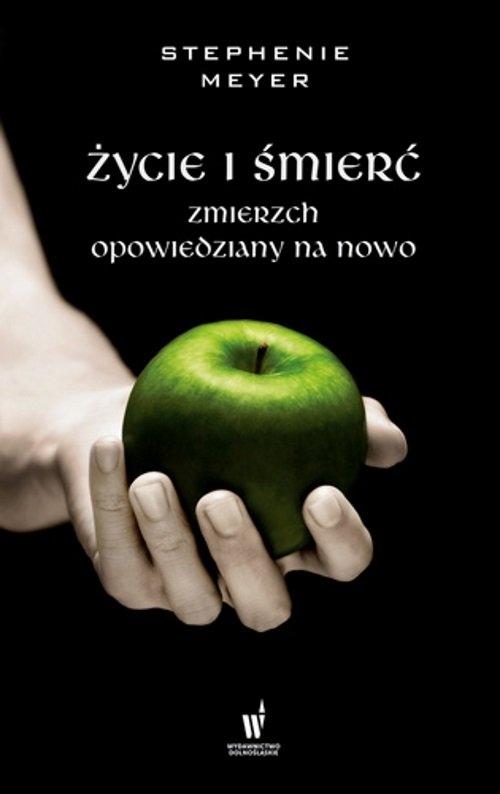 Życie i śmierć (Uszkodzona okładka) Meyer Stephenie