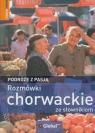 Rozmówki chorwackie ze słownikiem