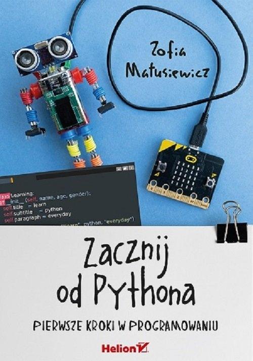 Zacznij od Pythona Matusiewicz Zofia
