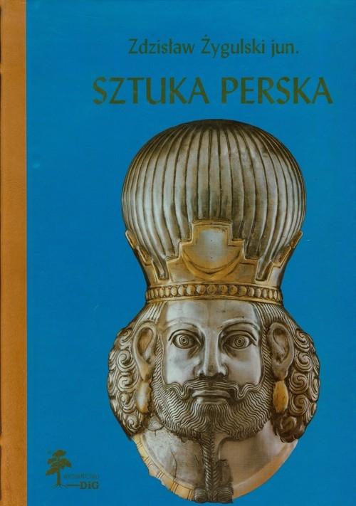Sztuka perska Żygulski Zdzisław