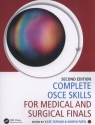 Complete OSCE Skills for Medical and Surgical Finals Tatham Kate, Patel Kinesh