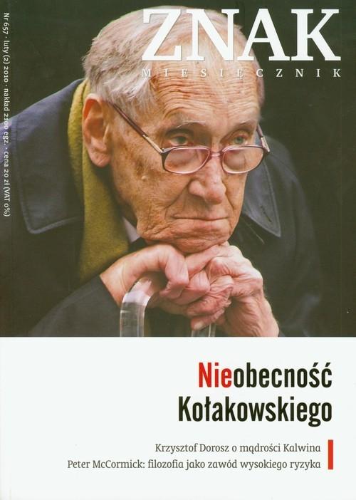 Znak Miesięcznik 657 02/2010 Nieobecność Kołakowskiego
