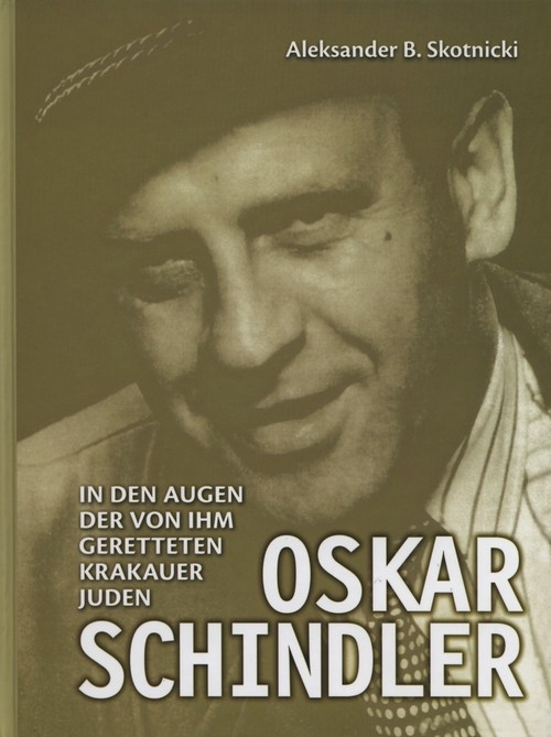 Oskar Schindler Skotnicki Aleksander