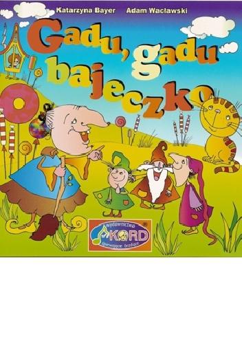 Gadu Gadu Bajeczko CD /+KSIĄŻKA+CD2/ (Audiobook)