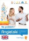 Angielski No problem! Kompleksowy kurs A1 - C1 do samodzielnej nauki (poziom podstawowy, średni